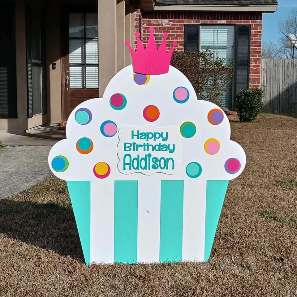 Mint Julep - Happy Birthday Cupcake Yard sign, greater Baton Rouge